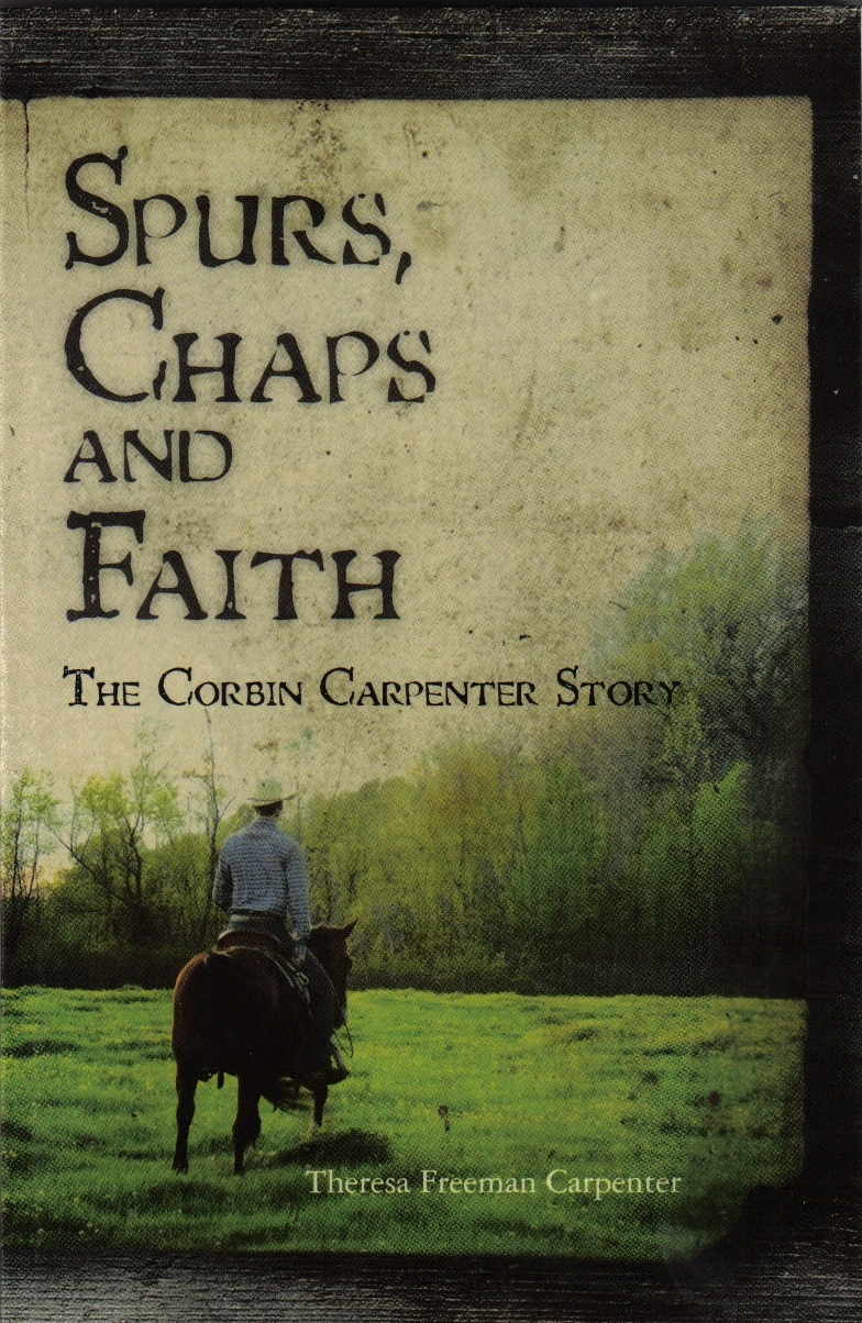 Spurs, Chaps and Faith: The Corbin Carpenter Story
